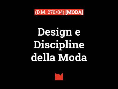 Design e Discipline della Moda (D.M. 270/04) [MODA]