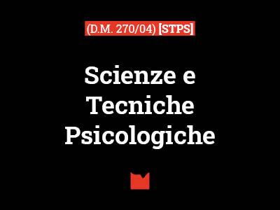 Scienze e Tecniche Psicologiche (D.M. 270/04) [STPS]