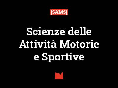 Scienze delle Attività Motorie e Sportive [SAMS]